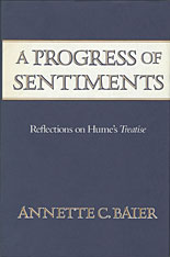 Cover: A Progress of Sentiments: Reflections on Hume's <i>Treatise</i>