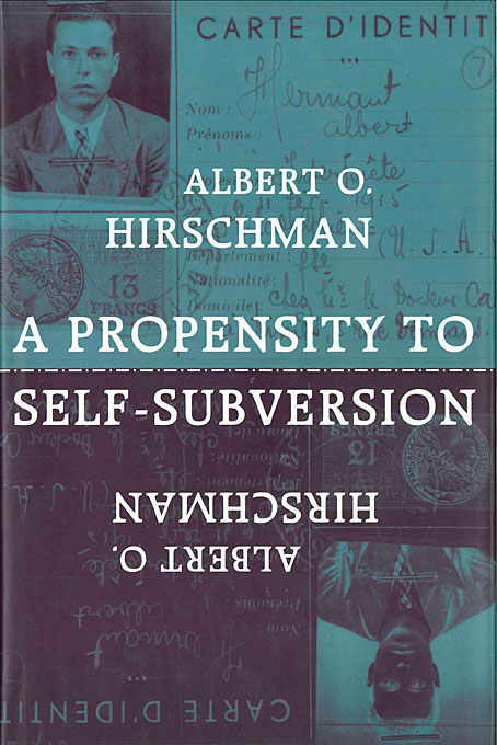 Cover: A Propensity to Self-Subversion, from Harvard University Press