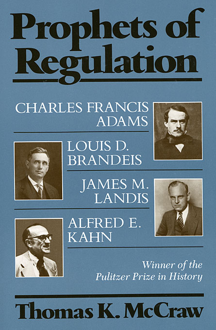 Cover: Prophets of Regulation, from Harvard University Press