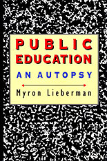Cover: Public Education: An Autopsy