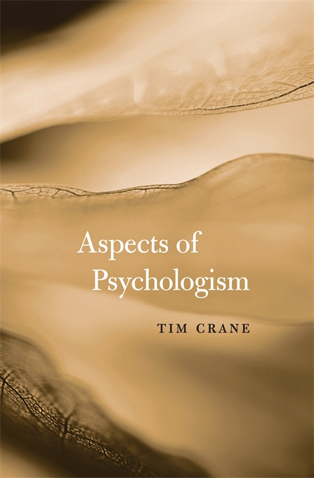 Cover: Aspects of Psychologism, from Harvard University Press