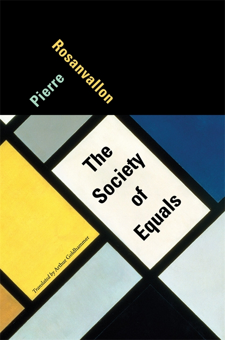 Cover: The Society of Equals, from Harvard University Press