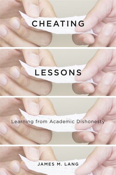 Cover: Cheating Lessons: Learning from Academic Dishonesty, from Harvard University Press