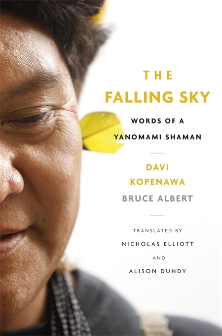 Cover: The Falling Sky: Words of a Yanomami Shaman, from Harvard University Press