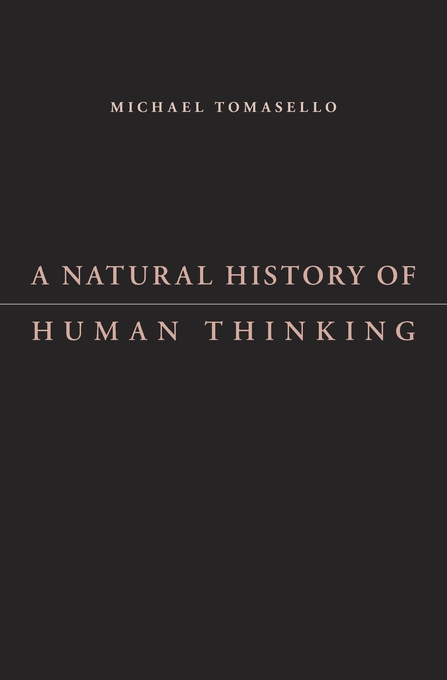 Cover: A Natural History of Human Thinking, from Harvard University Press