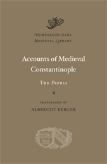 Cover: Accounts of Medieval Constantinople: The <i>Patria</i>