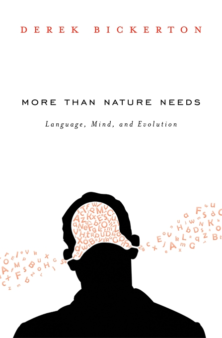 Cover: More than Nature Needs: Language, Mind, and Evolution, from Harvard University Press