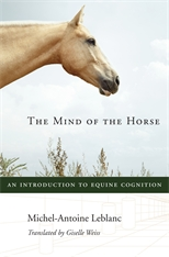 Cover: The Mind of the Horse: An Introduction to Equine Cognition