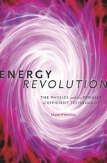 Cover: Energy Revolution: The Physics and the Promise of Efficient Technology, by Mara Prentiss, from Harvard University Press
