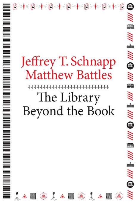 Cover: The Library Beyond the Book, from Harvard University Press