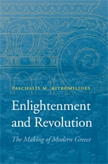 Cover: Enlightenment and Revolution: The Making of Modern Greece