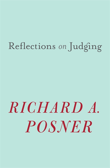 Cover: Reflections on Judging, from Harvard University Press