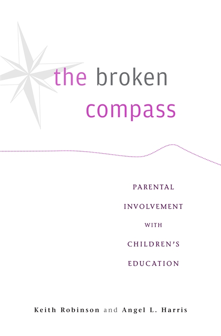 Cover: The Broken Compass: Parental Involvement with Children's Education, from Harvard University Press