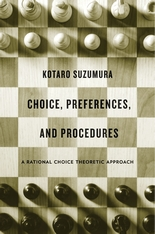 Cover: Choice, Preferences, and Procedures: A Rational Choice Theoretic Approach