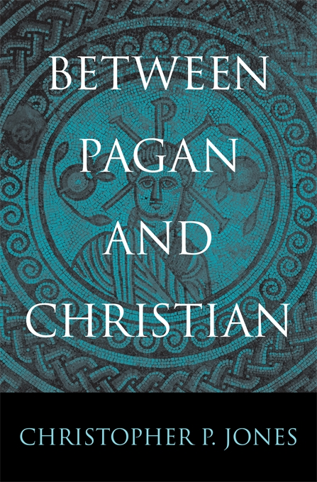 Cover: Between Pagan and Christian, from Harvard University Press