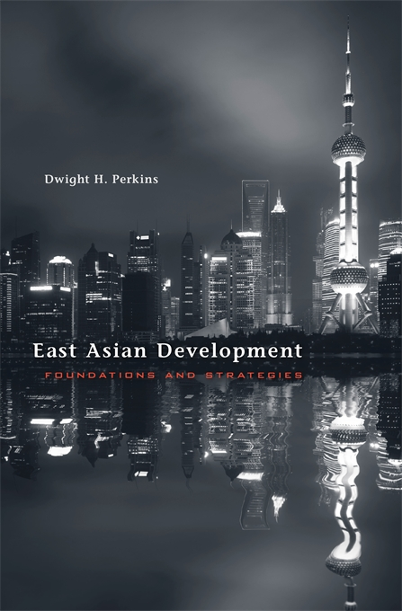 Cover: East Asian Development: Foundations and Strategies, from Harvard University Press