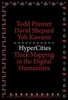 Cover: HyperCities: Thick Mapping in the Digital Humanities