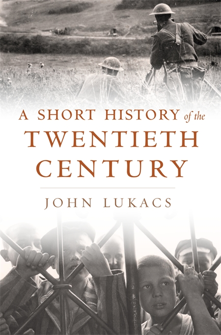 Cover: A Short History of the Twentieth Century, from Harvard University Press