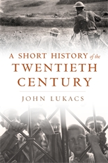 Cover: A Short History of the Twentieth Century