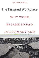 Cover: The Fissured Workplace: Why Work Became So Bad for So Many and What Can Be Done to Improve It