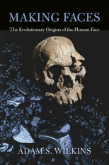 Cover: Making Faces: The Evolutionary Origins of the Human Face