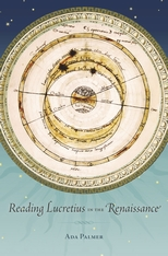 Cover: Reading Lucretius in the Renaissance, by Ada Palmer, from Harvard University Press
