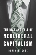 Cover: The Rise and Fall of Neoliberal Capitalism