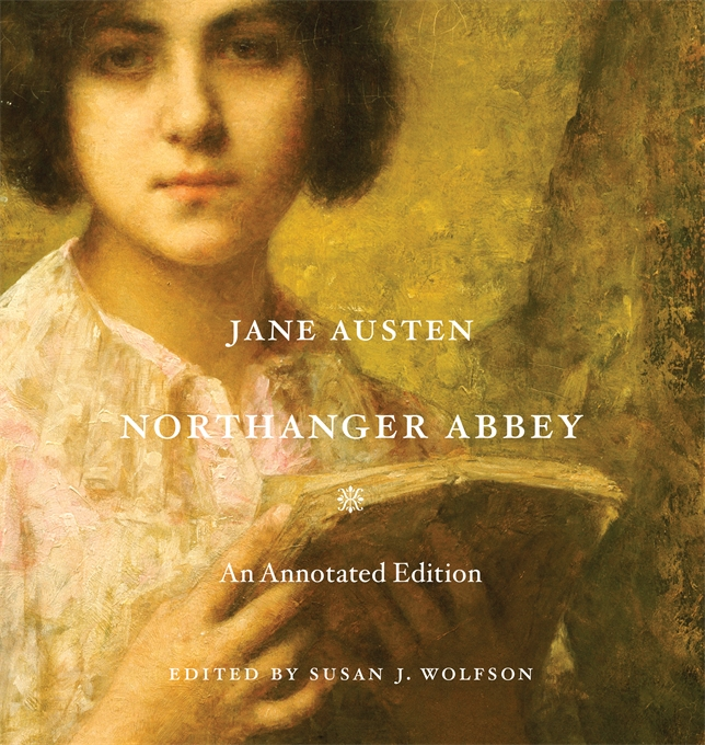 Cover: Northanger Abbey: An Annotated Edition, from Harvard University Press