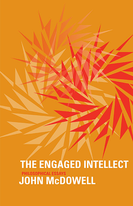 Cover: The Engaged Intellect: Philosophical Essays, from Harvard University Press