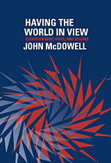 Cover: Having the World in View: Essays on Kant, Hegel, and Sellars