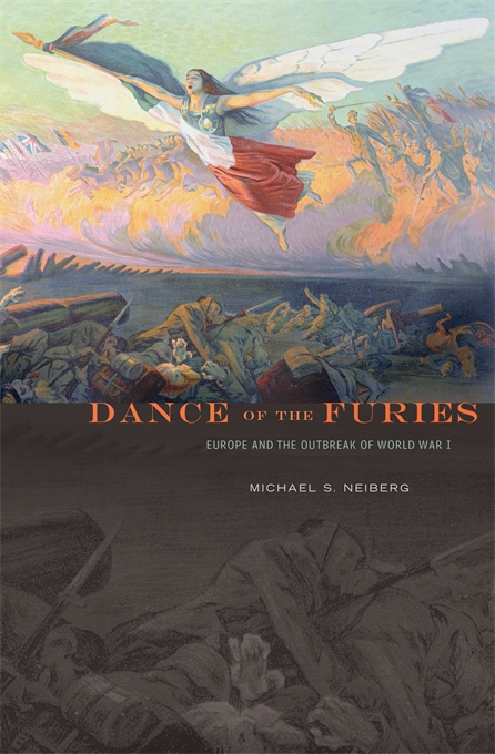 Cover: Dance of the Furies: Europe and the Outbreak of World War I, from Harvard University Press