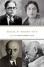 Cover: Makers of Modern India, edited by Ramachandra Guha, from Harvard University Press