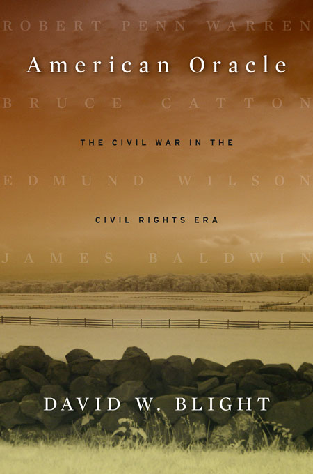 Cover: American Oracle: The Civil War in the Civil Rights Era, from Harvard University Press
