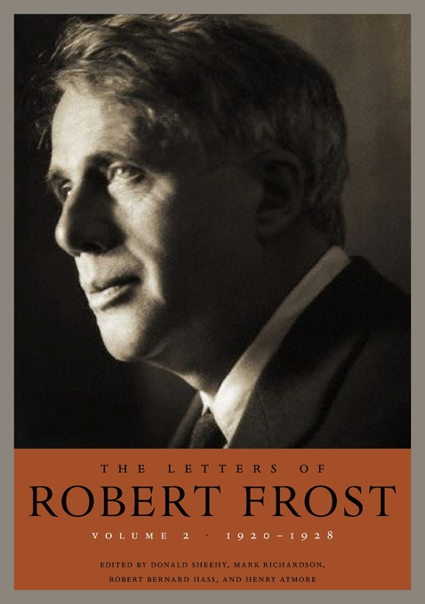 Cover: The Letters of Robert Frost, Volume 2: 1920–1928, from Harvard University Press