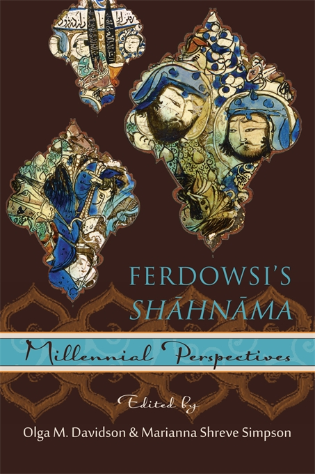 Cover: Ferdowsi's <i>Shāhnāma</i>: Millennial Perspectives, from Harvard University Press
