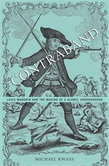 Cover: Contraband: Louis Mandrin and the Making of a Global Underground