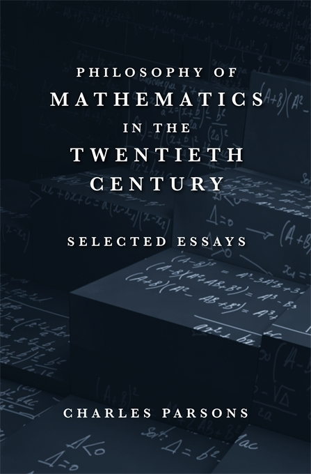 Cover: Philosophy of Mathematics in the Twentieth Century: Selected Essays, from Harvard University Press
