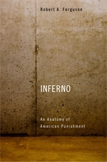 Cover: Inferno: An Anatomy of American Punishment
