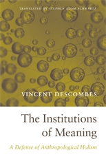 Cover: The Institutions of Meaning: A Defense of Anthropological Holism