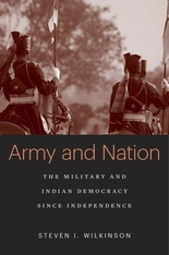 Cover: Army and Nation: The Military and Indian Democracy since Independence, by Steven I. Wilkinson, from Harvard University Press
