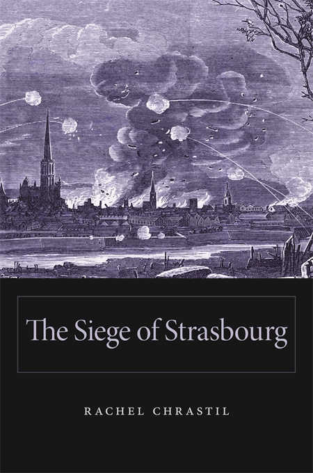 Cover: The Siege of Strasbourg, from Harvard University Press