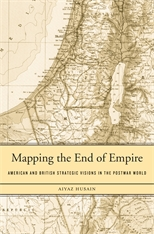 Cover: Mapping the End of Empire in HARDCOVER