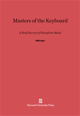 Cover: Masters of the Keyboard: A Brief Survey of Pianoforte Music