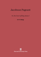 Cover: Jacobean Pageant: Or, the Court of King James I