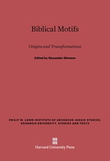 Cover: Biblical Motifs: Origins and Transformations