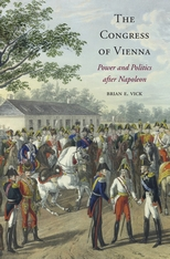 Cover: The Congress of Vienna: Power and Politics after Napoleon