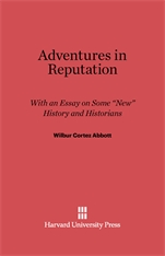 "Cover: Adventures in Reputation: With an Essay on Some ""New"" History and Historians"