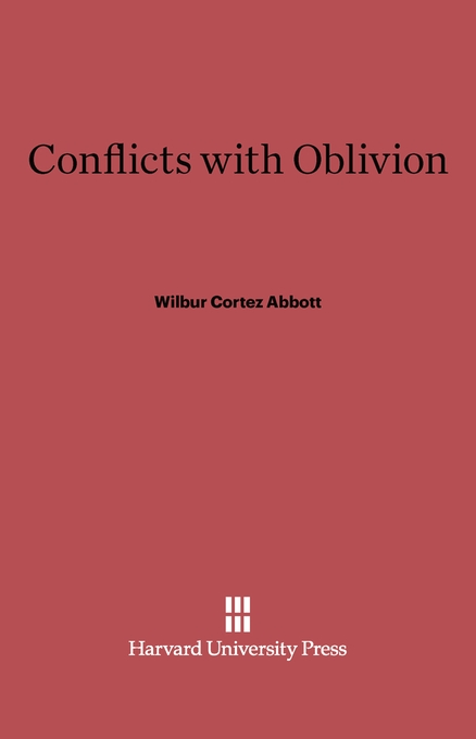 Cover: Conflicts with Oblivion: Second edition, from Harvard University Press