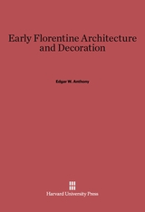 Cover: Early Florentine Architecture and Decoration