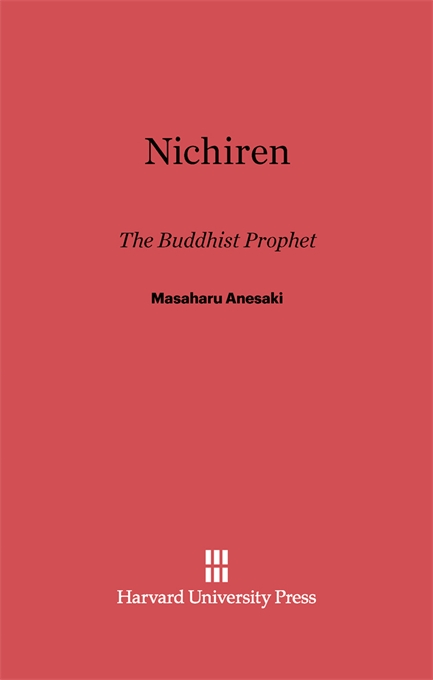 Cover: Nichiren: Buddhist Prophet, from Harvard University Press